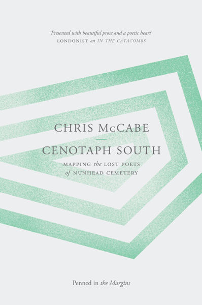 Cenotaph South: Mapping the Lost Poets of Nunhead Cemetery