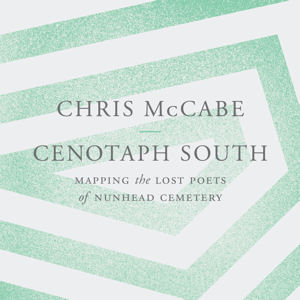 Cenotaph South: Mapping the Lost Poets of Nunhead Cemetery (Paperback)