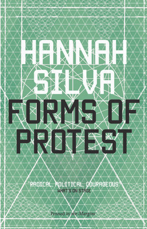 Hannah Silva - Forms of Protest