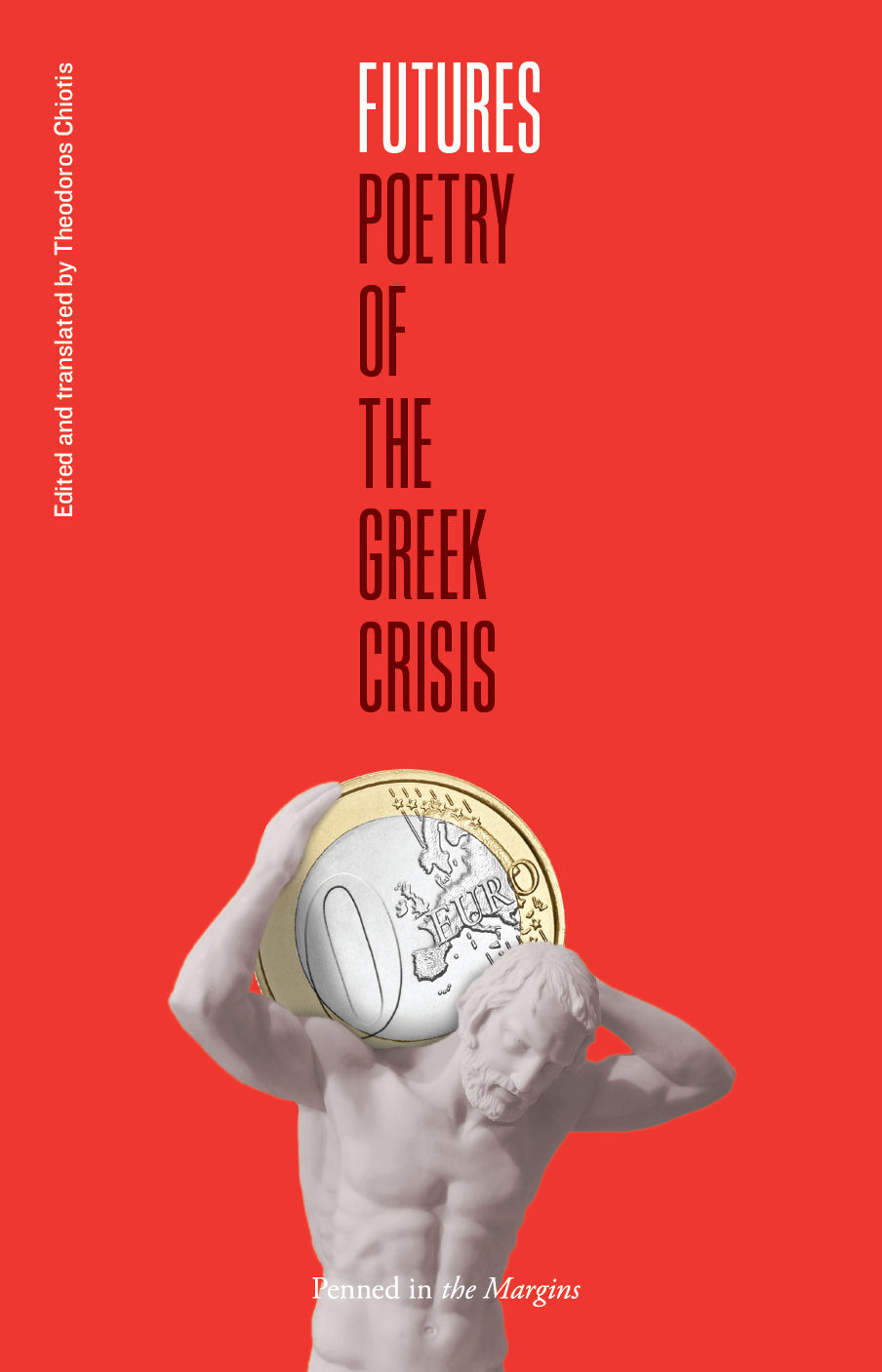 Futures: Poetry of the Greek Crisis