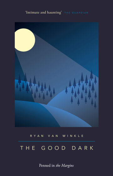 Ryan Van Winkle - The Good Dark