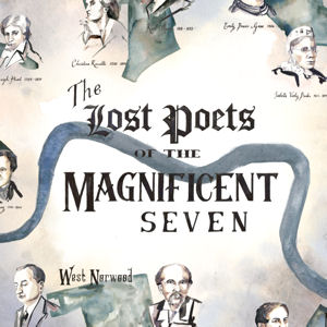 The Lost Poets of the Magnificent Seven (Map)