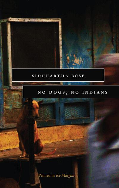 No Dogs, No Indians