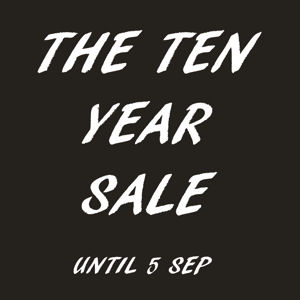 SALE: Ten Years for a Tenner